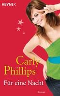 Carly Phillips: Für eine Nacht ★★★★