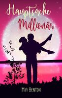 Alica H. White: Hauptsache Millionär ★★★★
