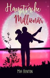 Hauptsache Millionär - Romantische Komödie