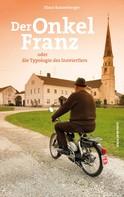 Klaus Ranzenberger: Der Onkel Franz