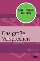 Catherine Gaskin: Das große Versprechen ★★★★★