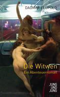 Dagmar Leupold: Die Witwen ★★★★