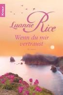 Luanne Rice: Wenn du mir vertraust ★★★★
