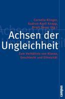 Cornelia Klinger: Achsen der Ungleichheit ★