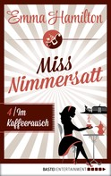 Emma Hamilton: Miss Nimmersatt - Folge 4 ★★★★