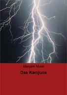 Maryam Munk: Das Kamjuna