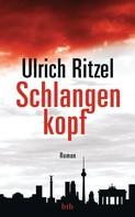 Ulrich Ritzel: Schlangenkopf ★★★★
