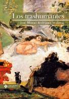 José Manuel Rodríguez Walteros: Los trashumantes