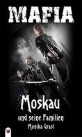 Monika Grasl: Moskau und seine Familien ★★★