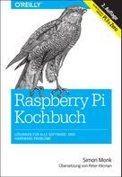 Simon Monk: Raspberry-Pi-Kochbuch