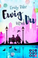 Emily Bähr: Ewig und du ★★★★