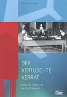 Dierk Ludwig Schaaf: Der vertuschte Verrat