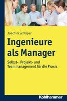 Joachim Schläper: Ingenieure als Manager
