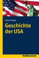 Volker Depkat: Geschichte der USA