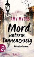 Amy Myers: Mord unterm Tannenzweig ★★★★
