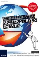 Andreas Hein: Schnelleinstieg: Sicher Surfen im Web ★★★★