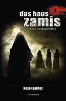 Ernst Vlcek: Das Haus Zamis 1 - Hexensabbat ★★★★