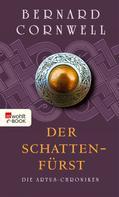 Bernard Cornwell: Der Schattenfürst ★★★★★