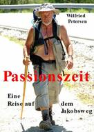 Wilfried Petersen: Passionszeit ★★★★