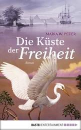 Die Küste der Freiheit - Roman