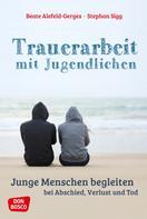 Beate Alefeld-Gerges: Trauerarbeit mit Jugendlichen - ebook