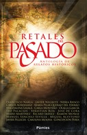 Javier Negrete: Retales del pasado