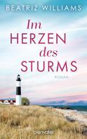 Beatriz Williams: Im Herzen des Sturms ★★★★★