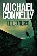 Michael Connelly: El eco negro ★★★★