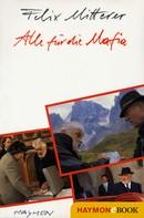 Felix Mitterer: Alle für die Mafia