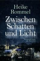 Heike Rommel: Zwischen Schatten und Licht ★★★★