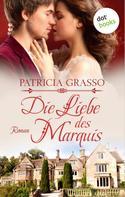 Patricia Grasso: Die Liebe des Marquis ★★★★