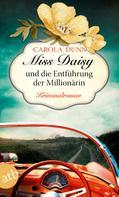 Carola Dunn: Miss Daisy und die Entführung der Millionärin ★★★★