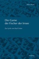 Peter Horn: Die Garne der Fischer der Irrsee