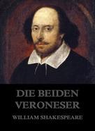 William Shakespeare: Die beiden Veroneser
