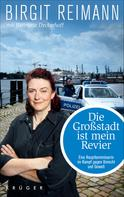 Birgit Reimann: Die Großstadt ist mein Revier ★★★★★