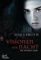 Lisa J. Smith: Visionen der Nacht - Die dunkle Gabe ★★★★★
