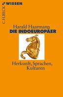 Harald Haarmann: Die Indoeuropäer ★★★★
