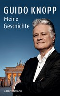 Guido Knopp: Meine Geschichte ★★★