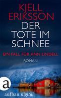 Kjell Eriksson: Der Tote im Schnee ★★★★