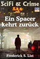 Frederick S. List: Ein Spacer kehrt zurück ★★★