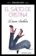Dacar Santana: El salto de Cristina