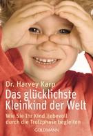 Harvey Karp: Das glücklichste Kleinkind der Welt ★★★★