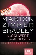 Marion Zimmer Bradley: Das Schwert des Aldones ★★★