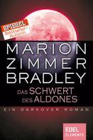 Marion Zimmer Bradley: Das Schwert des Aldones ★★★★