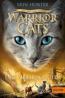 Erin Hunter: Warrior Cats - Zeichen der Sterne. Der vierte Schüler ★★★★★