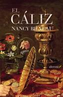 Nancy Bilyeau: El cáliz