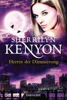 Sherrilyn Kenyon: Herrin der Dämmerung ★★★★★