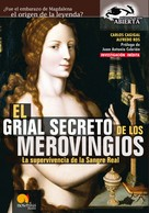 Carlos Cagigal: El Grial Secreto de los Merovingios.