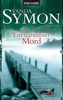 Vanda Symon: Ein harmloser Mord ★★★