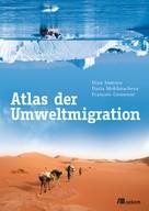 Dina Ionesco: Atlas der Umweltmigration